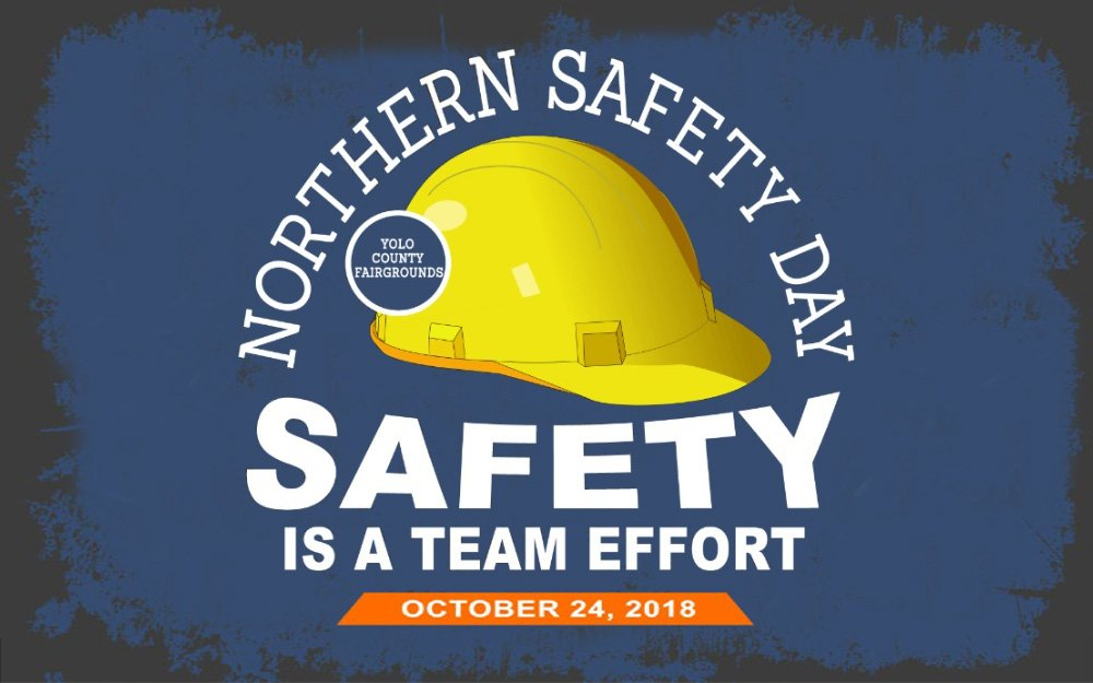 northern safety day, 2018, ca, safety is a team effort, yolo county