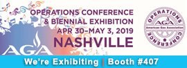 AGA, operations conference & biennial exhibition, 2019, 2019 AGA Operations Conference & Biennial Exhibition, American Gas Association